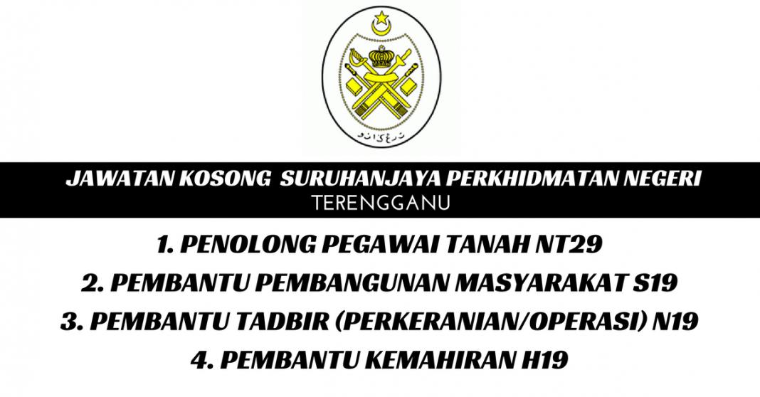 Suruhanjaya Perkhidmatan Negeri Terengganu • Kerja Kosong ...