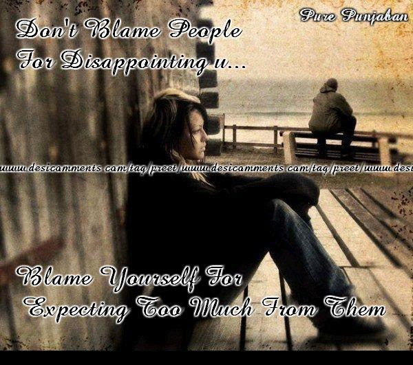 Blame Quotes Do Not Blame People For Disappointing You