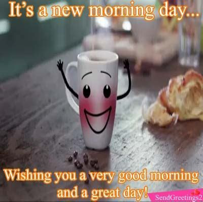 A New Morning Day. Free Good Morning eCards, Greeting