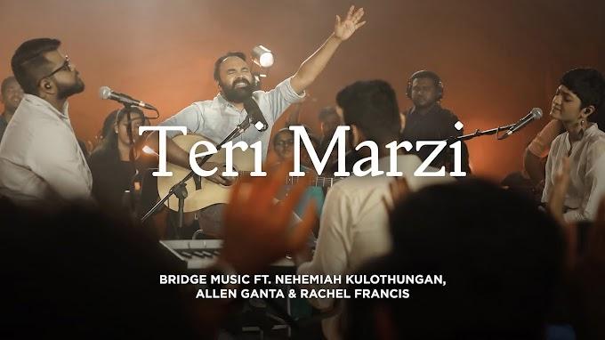Teri Marzi  Hindi Worship Song 2019