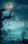 Ten Short Tales About Ghosts