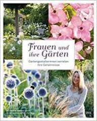 Hofmeister Frauen und ihre Gärten