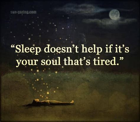 Sleep Doesn't Help If Your Soul Is Tired Pictures, Photos