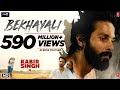 Bekhayali ..Full Song Lyrics in Hindi & English | Kabir Singh | Sachet Tondon | Shahid K. , Kiara A.- LyricsMegeet