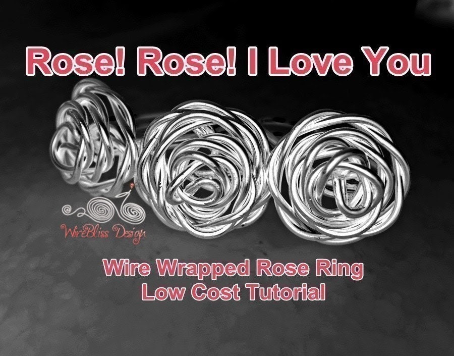 Tutorial for wire wrapped rose ring