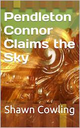 Pendleton Connor Claims the Sky
