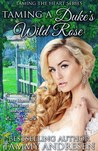 Taming a Duke's Wild Rose