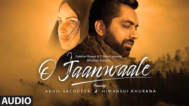 O jaanwaale lyrics - Akhil achdeva
