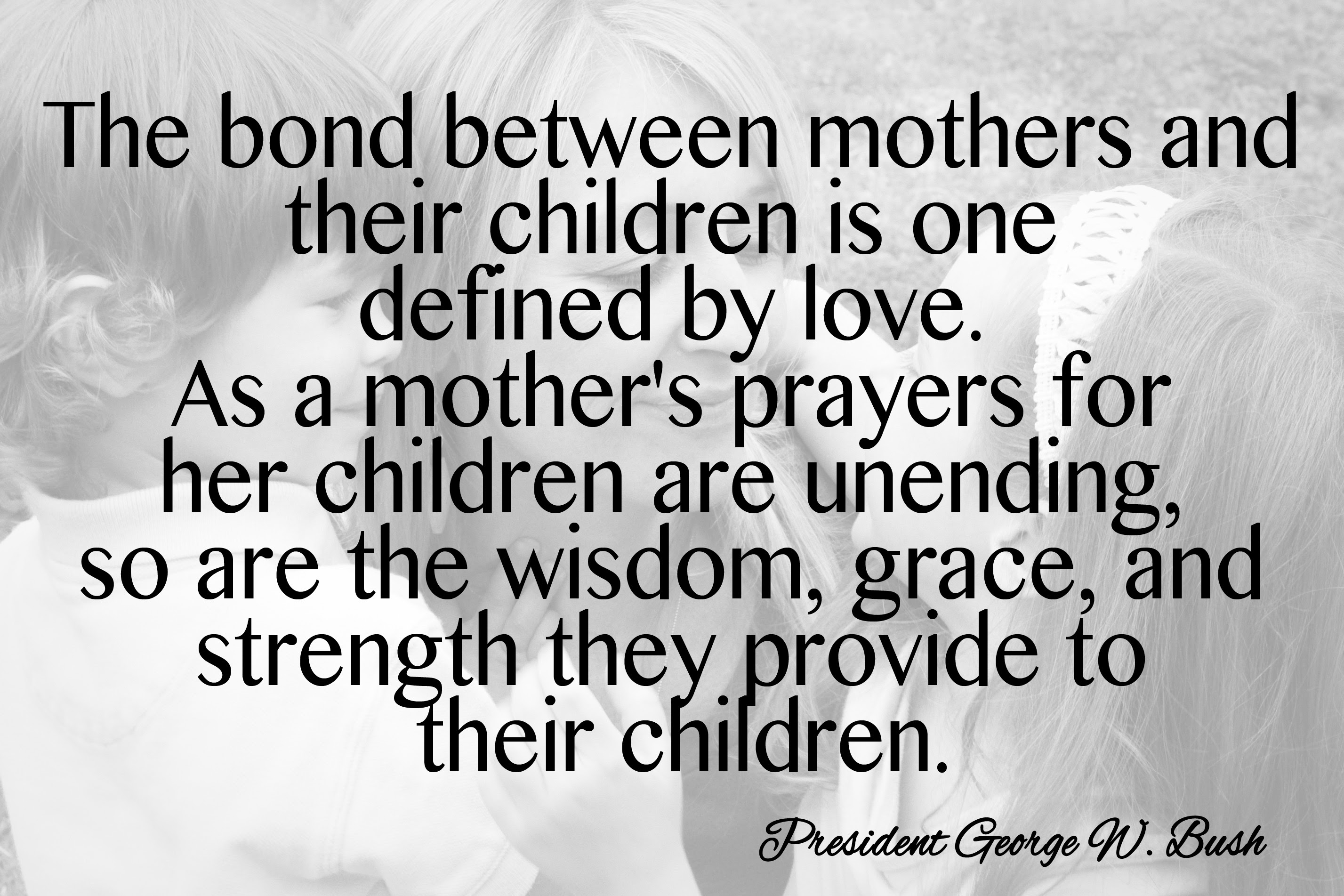 mothers day quotes george bush