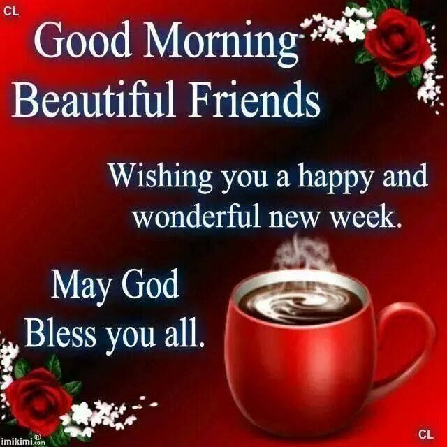 Good Morning Monday Happy New Week Pictures Photos And Images For
