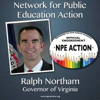 "NPE Action endorses Lt. Gov. Ralph Northam​ for Governor of Virginia: Ravitch calls Northam ""the real deal."""