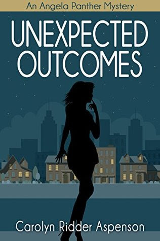 Unexpected Outcomes by Carolyn Ridder Aspenson