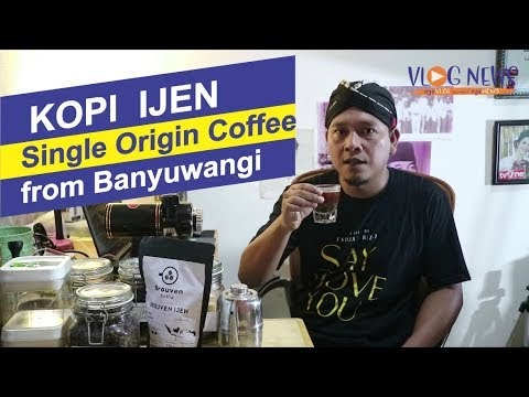 Kopi Ijen Single Origin Coffee Banyuwangi