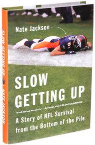 'Slow Getting Up,' Nate Jackson's N.F.L. Memoir  NYTimes.com