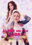 Amor dos Meus Amores | filmes-netflix.blogspot.com