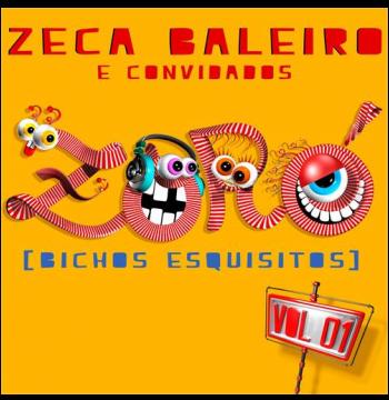 Zeca Baleiro  - ZORÓ [BICHOS ESQUISITOS] (Vol.1) (CD)