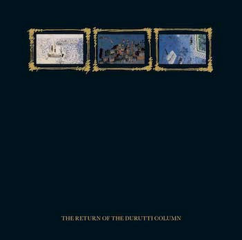 The Return of The Durutti Column FBN 114 CD