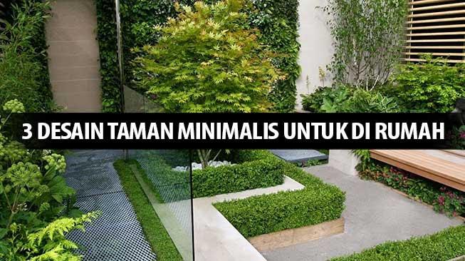 3 Desain Taman Minimalis Untuk Di Rumah - Bentigodi