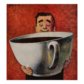 Vintage Happy Man Drinking Giant Cup of Coffee Posters