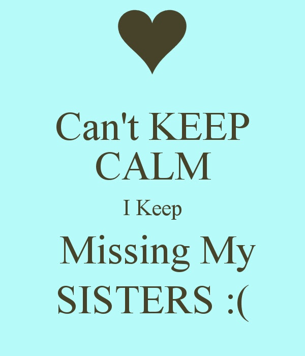 Missing My Sister Quote Quote Number 559861 Picture Quotes