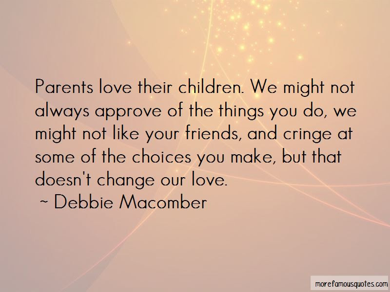 Always Love Your Parents Quotes Top 18 Quotes About Always Love