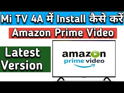 How to Install Amazon Prime Video App on Mi Tv 4a