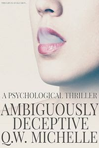 Ambiguously Deceptive by Q. W. Michelle
