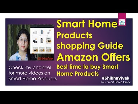How to go about buying Smart Home Products