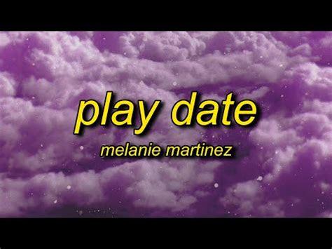 melanie martinez play date  guess im   playdate