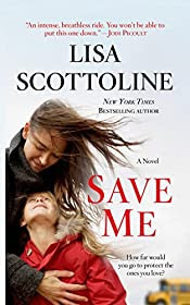 Save Me by Lisa Scottoline