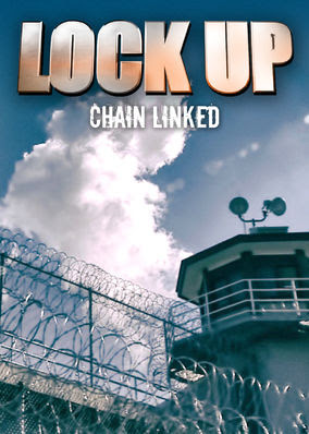 Lockup: Chain Linked - Season 1