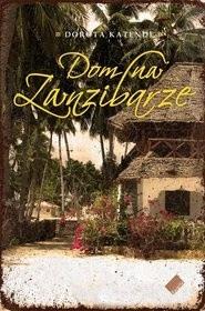 Okładka książki Dom na Zanzibarze