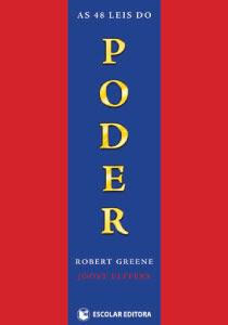 As 48 Leis Do Poder Robert Greene E Joost Elffers Amplitudo