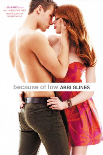 Because of Low (Sea Breeze) by Abbi Glines