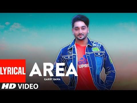 Area (Full Lyrical Song) Garry Bawa , Vicky Dhaliwal   Laddi Gill   Latest Punjabi Songs 2020