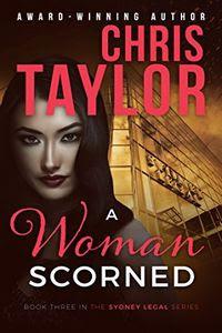 A Woman Scorned by Chris Taylor