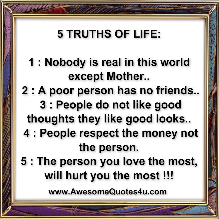 Quotes About Truth Of Life 488 Quotes