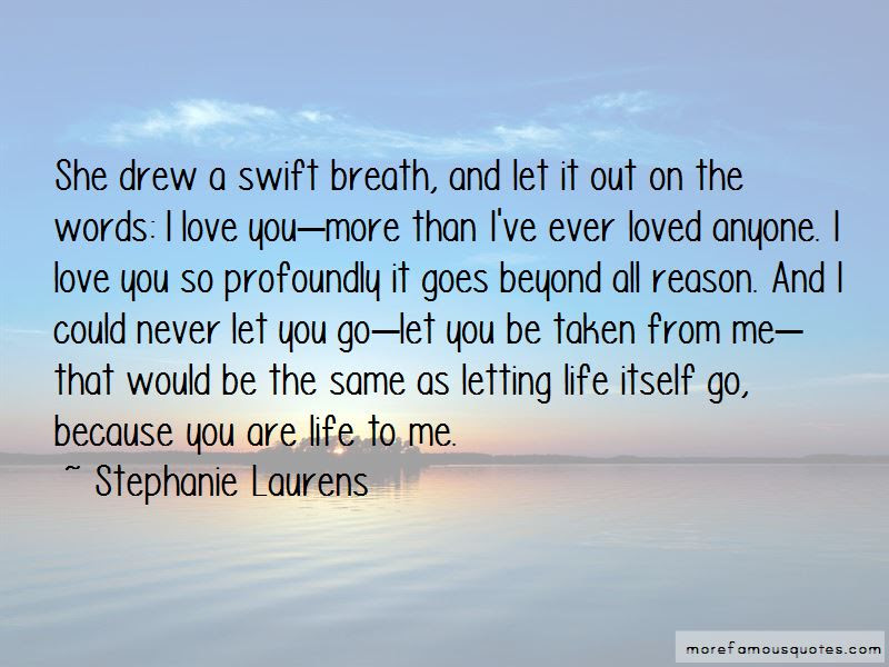 I Love U More Than Life Itself Quotes Top 43 Quotes About I Love U