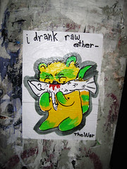 i drank raw ether - The War