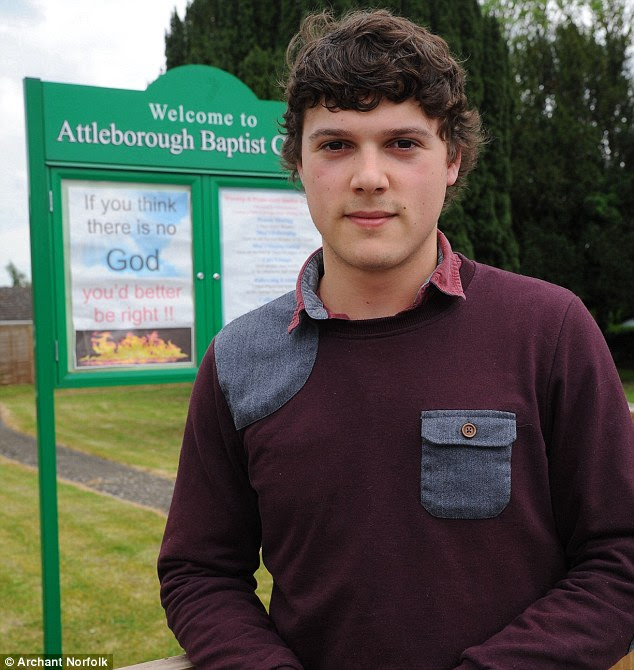 Robert Gladwin, 20, complained to police about the poster after saying it suggesting non-Christians would 'burn in hell'. He said the poster 'could not be further away from the often utter phrase 'love thy neighbour'