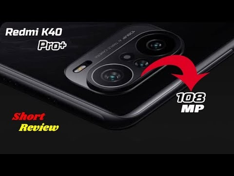 Redmi K40 Pro Plus 5G Leaks Specs & Launch Date || Short Review and Price