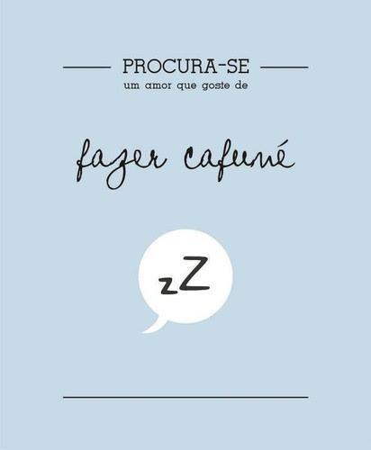 Frases Do Facebook Procura Se Um Amor Que Goste De Fazer Cafuné
