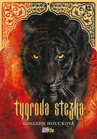 Tygrova stezka (The Tiger Saga, #2)