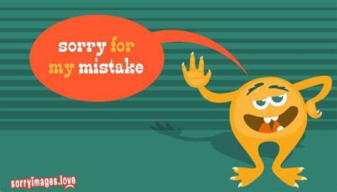 Sorry For My Mistake Quotes