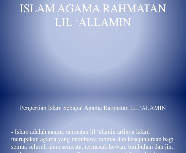 Islam Adalah Agama Yang Rahmatan Lil Alamin Artinya