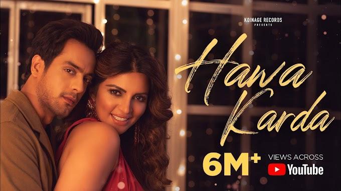 Hawa karda Lyrics - Afsana Khan, Sahil Sharma