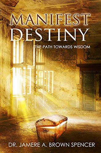 Manifest Destiny: The Path Towards Wisdom