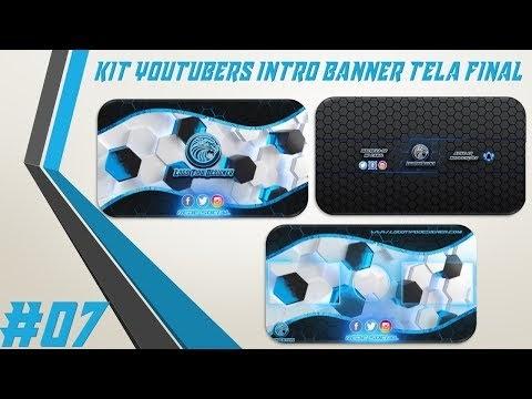 Kit Youtuber #07 Intro Banner Tela Final Para Youtubers