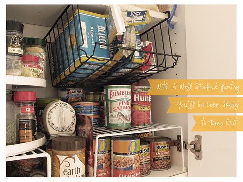 With a Well Stocked Pantry You'll Dine In More Often