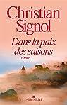 Dans la paix des saisons par Christian Signol